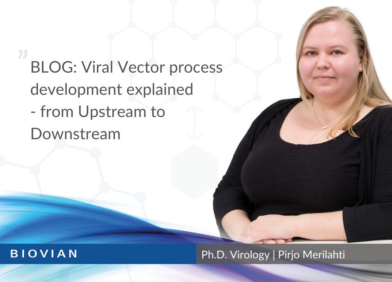 Viral VectorProcess Development explained
