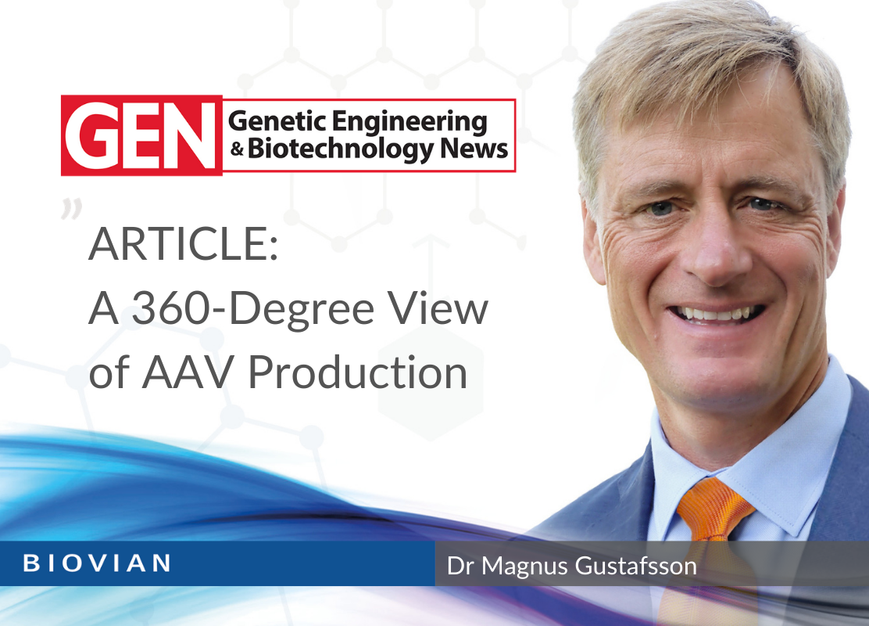 Biovian in GEN magazine. 360-Degree View of AAV Production